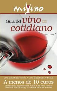 La Guía del Vino Cotidiano, con vinos por menos de 10 euros
